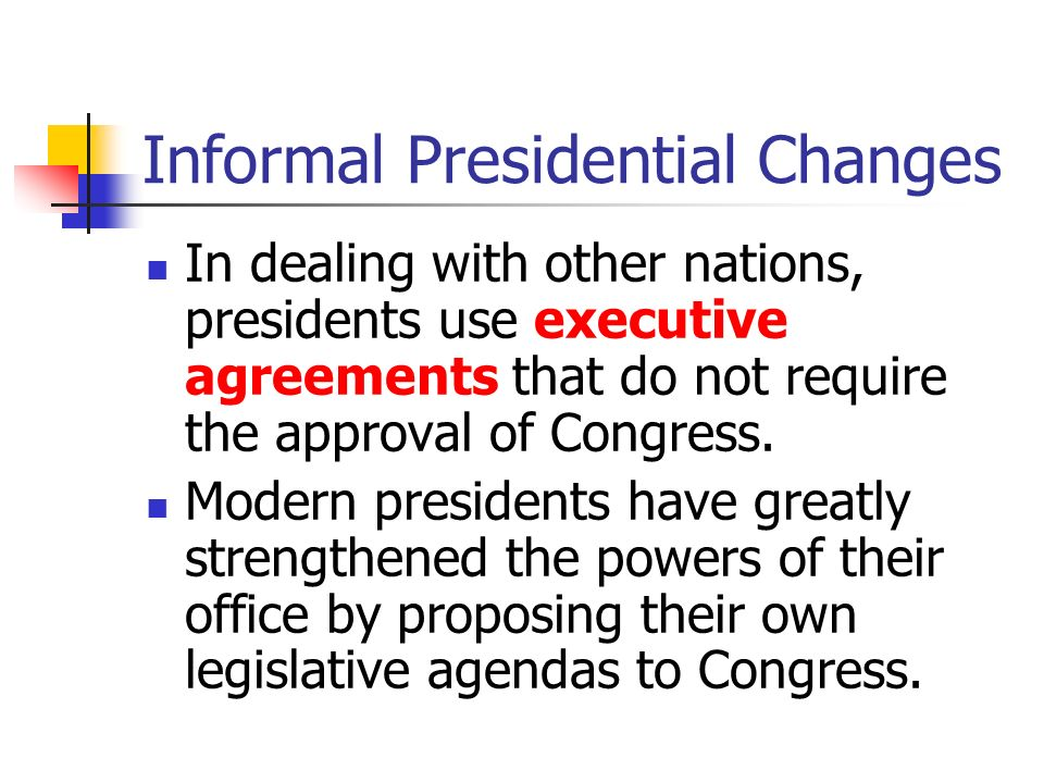 Informal Presidential Changes