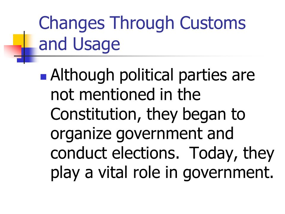 Changes Through Customs and Usage