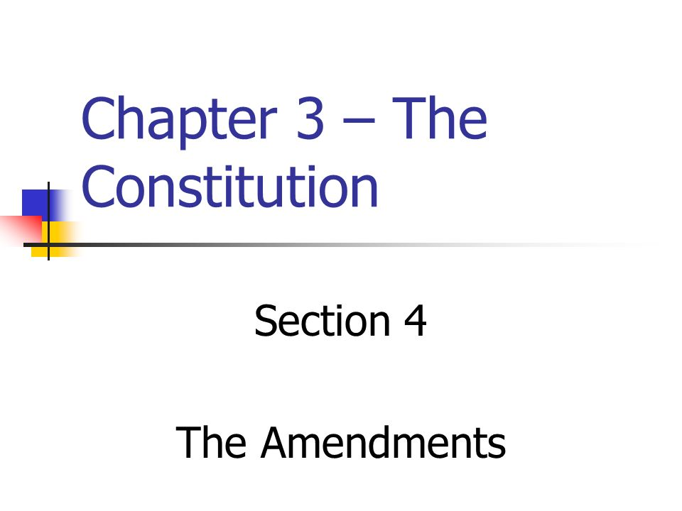 Chapter 3 – The Constitution