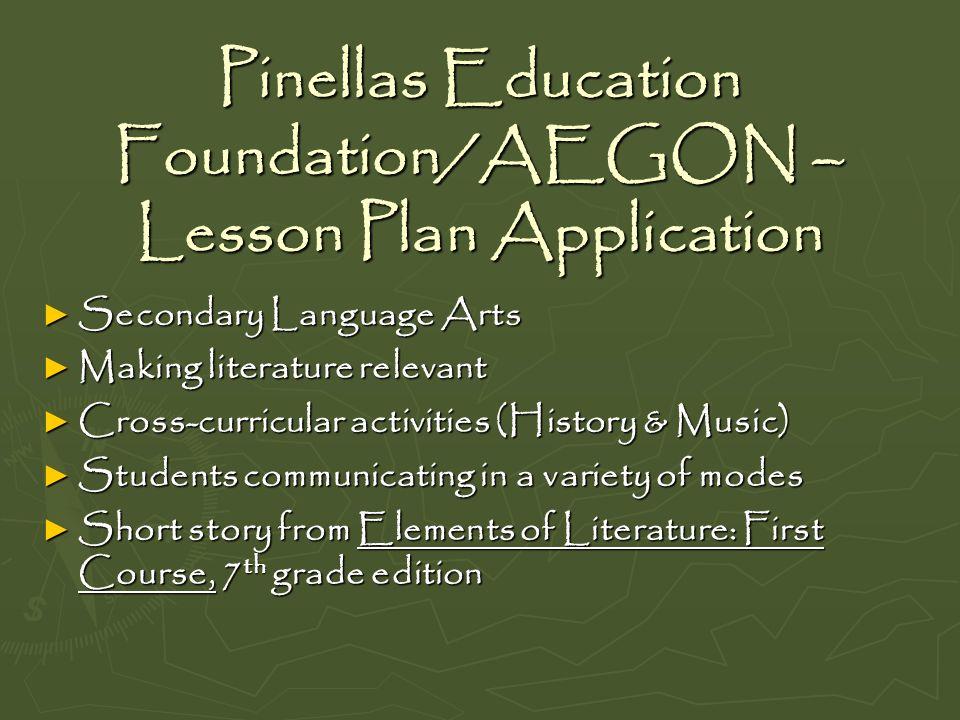 Pinellas Education Foundation/AEGON – Lesson Plan Application