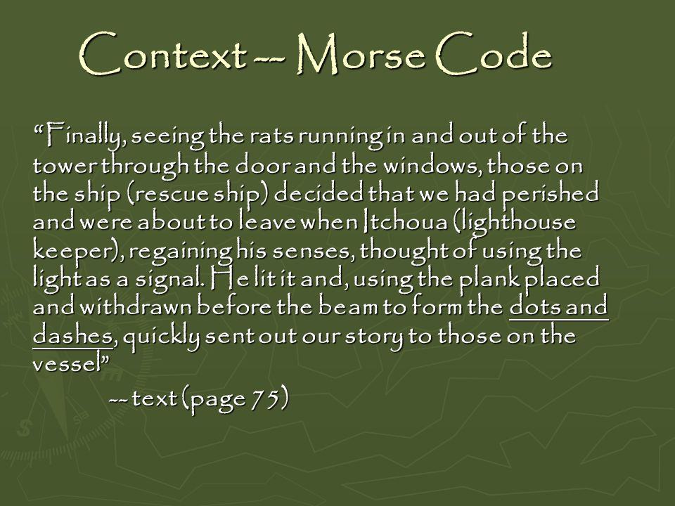 Context -- Morse Code