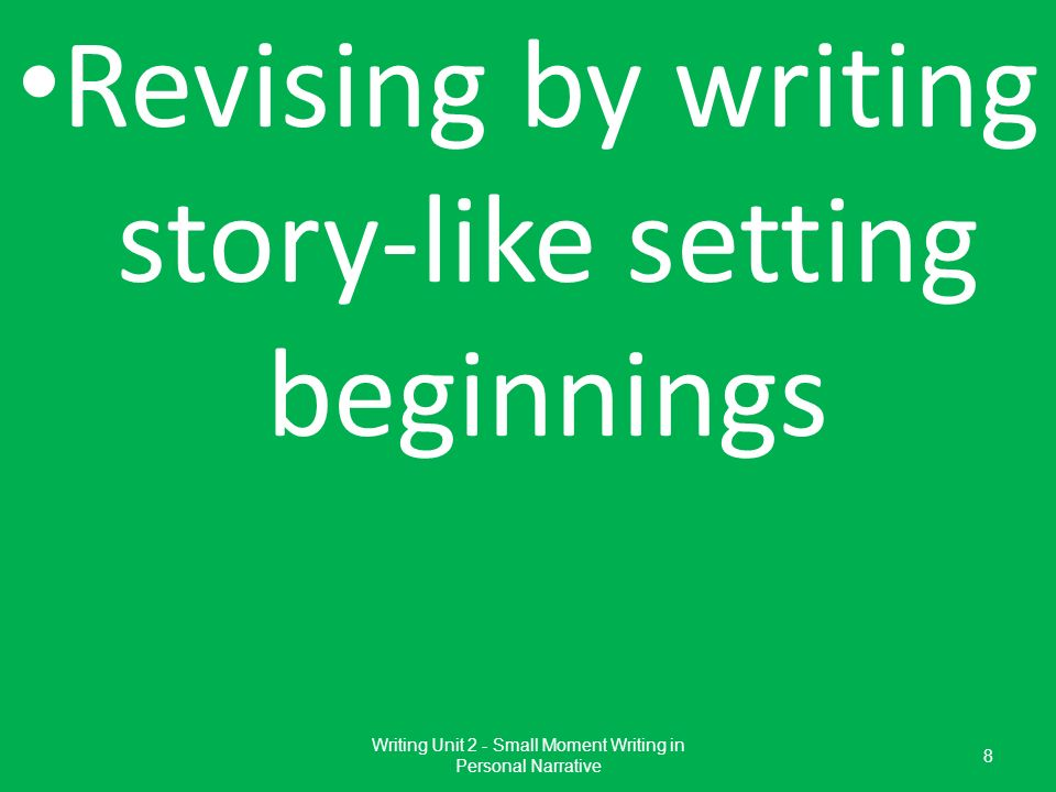 Revising by writing story-like setting beginnings