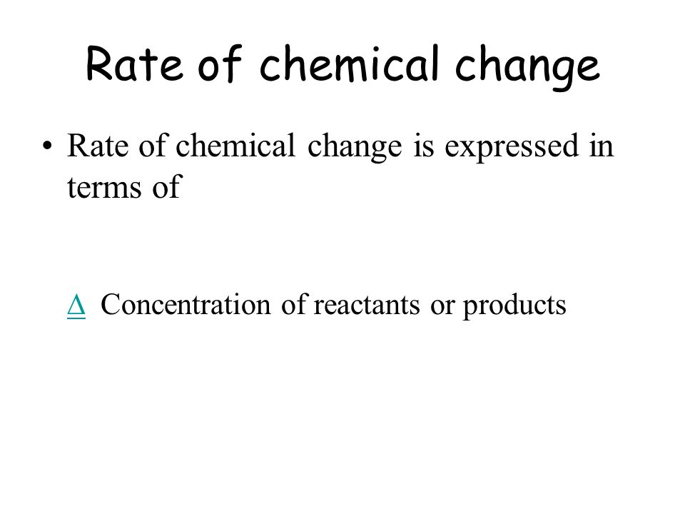 Rate of chemical change