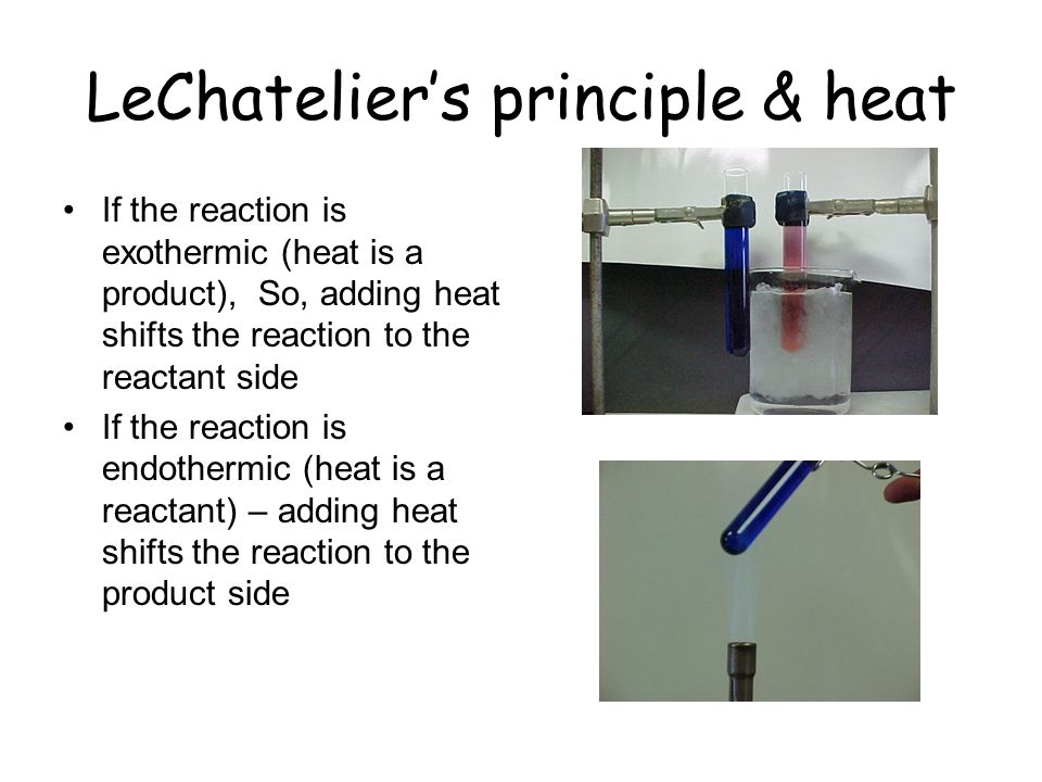 LeChatelier's principle & heat