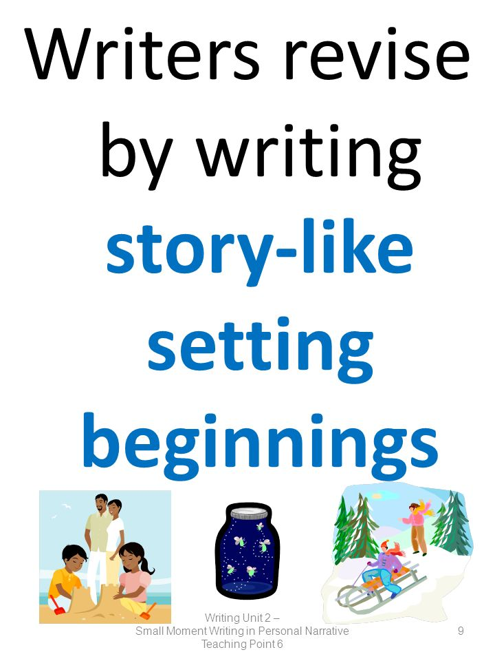 Writers revise by writing story-like setting beginnings