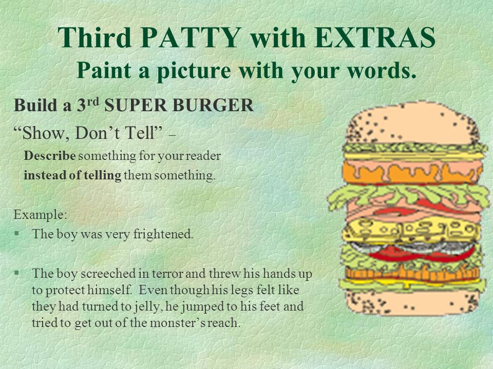 Third PATTY with EXTRAS Paint a picture with your words.