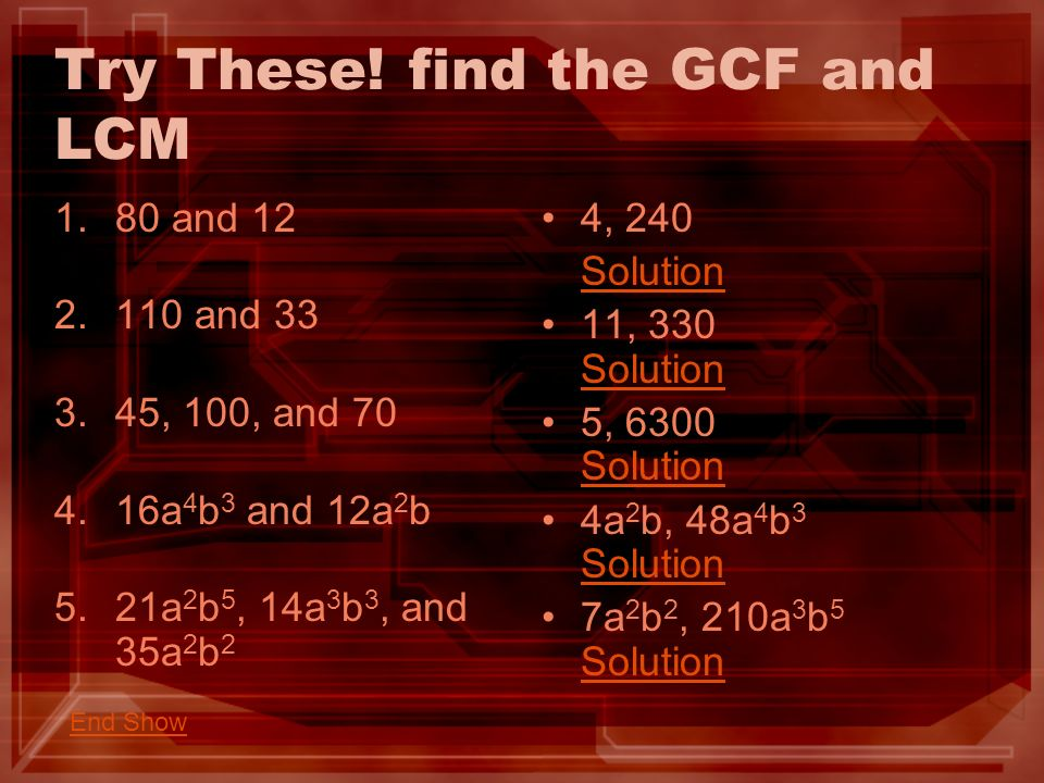 Try These! find the GCF and LCM