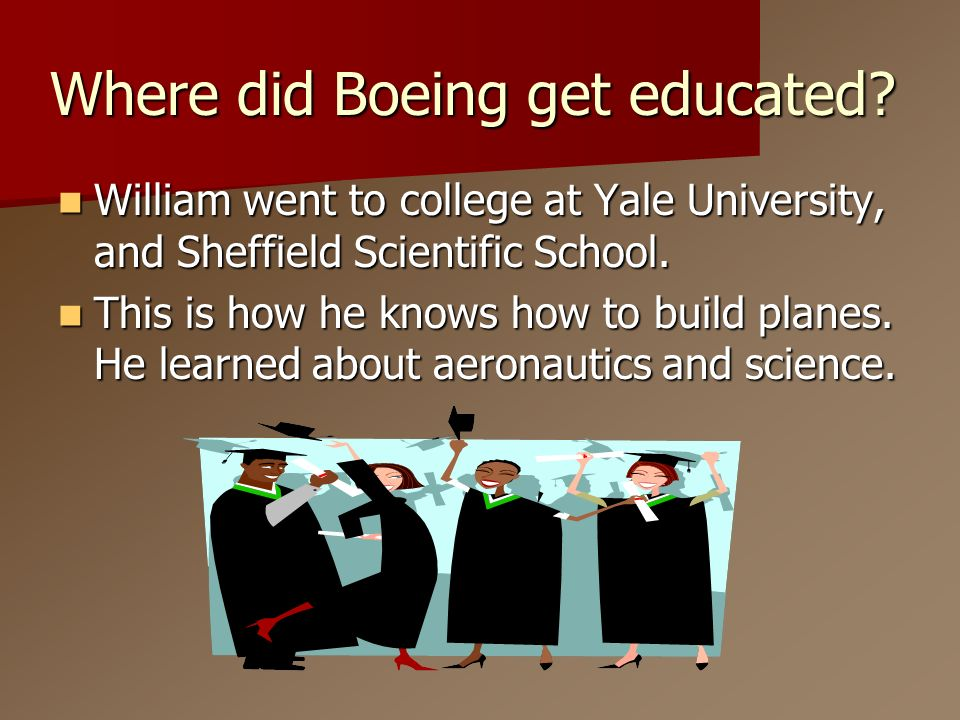 Where did Boeing get educated