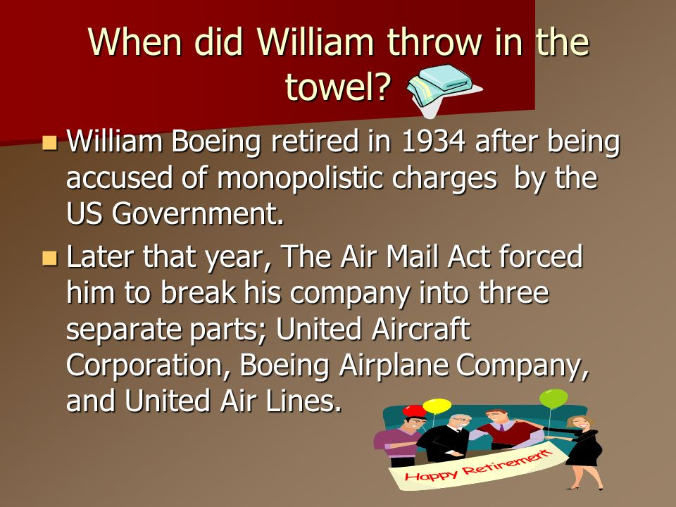 When did William throw in the towel