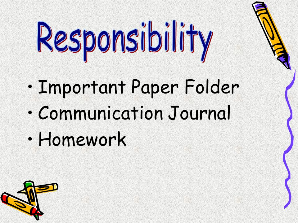 Responsibility Important Paper Folder Communication Journal Homework
