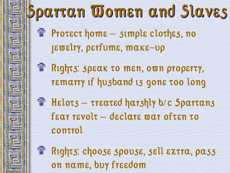 Spartan Women and Slaves