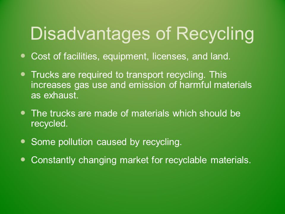 Plastic recycling advantages and disadvantages