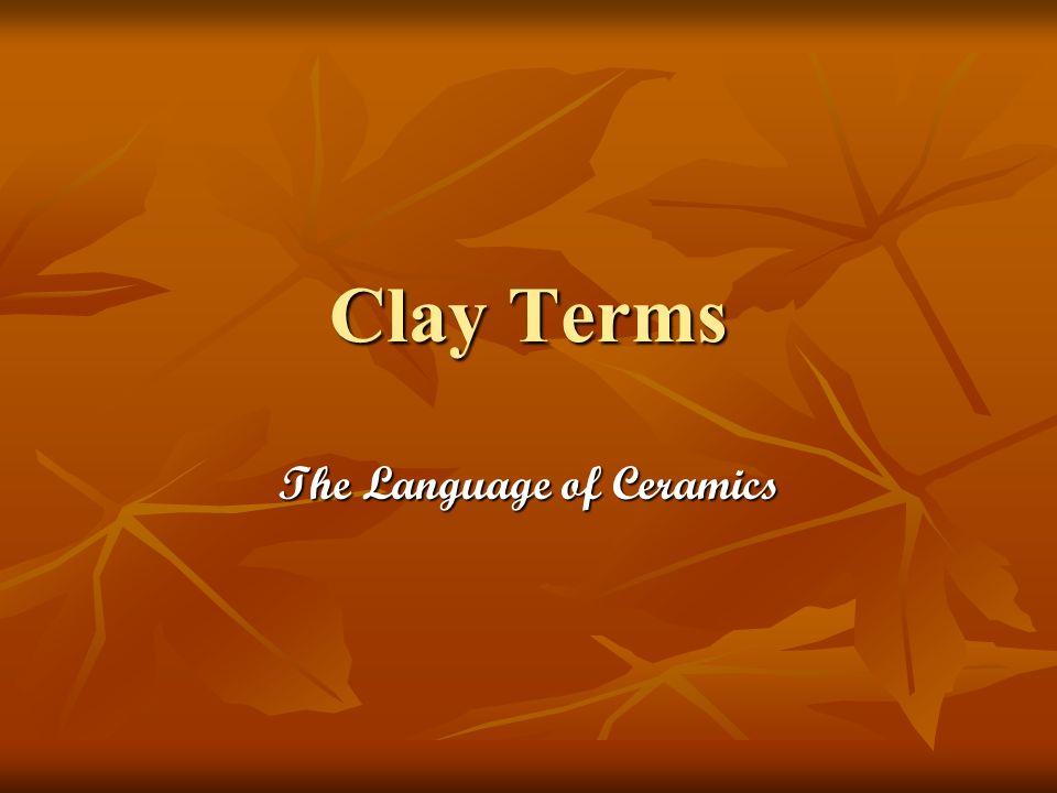 The Language of Ceramics