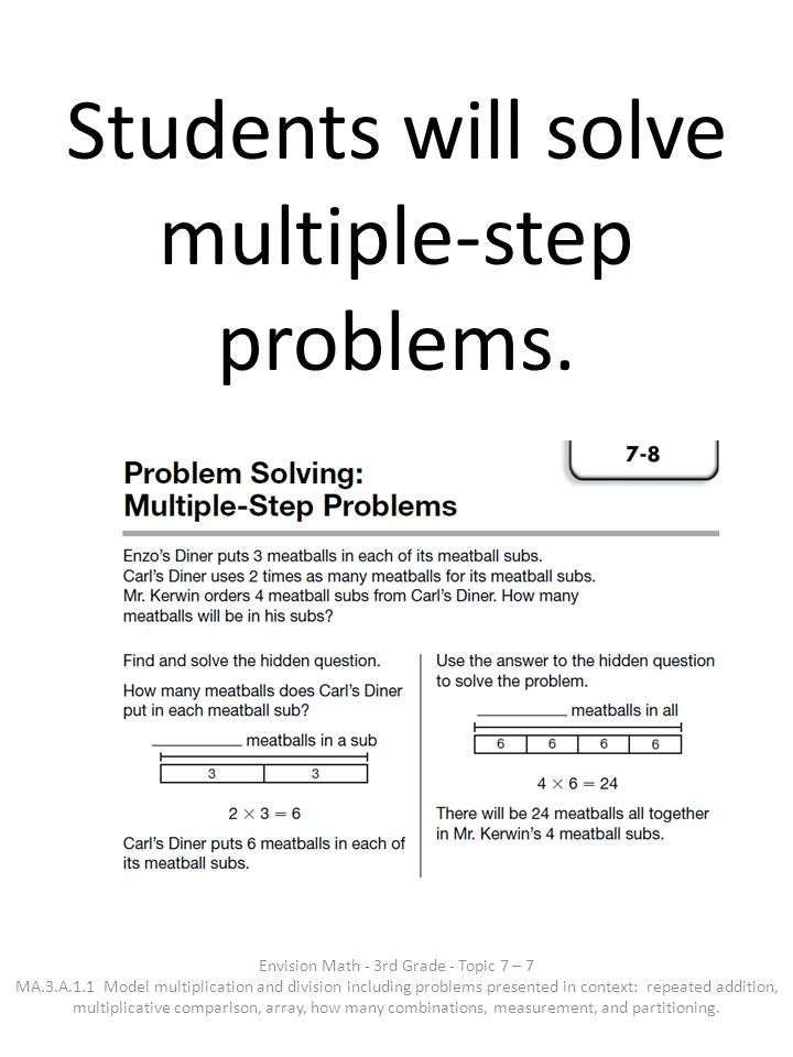 Students will solve multiple-step problems.