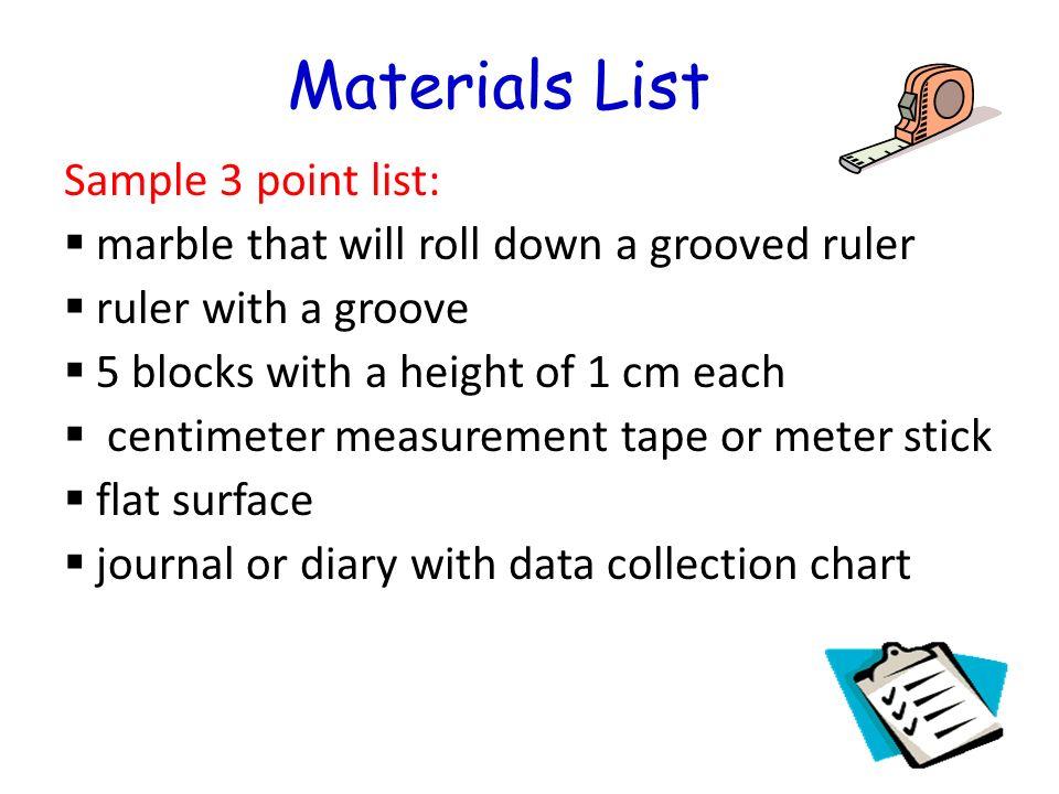 Materials List Sample 3 point list: