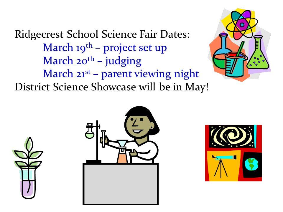 Ridgecrest School Science Fair Dates: