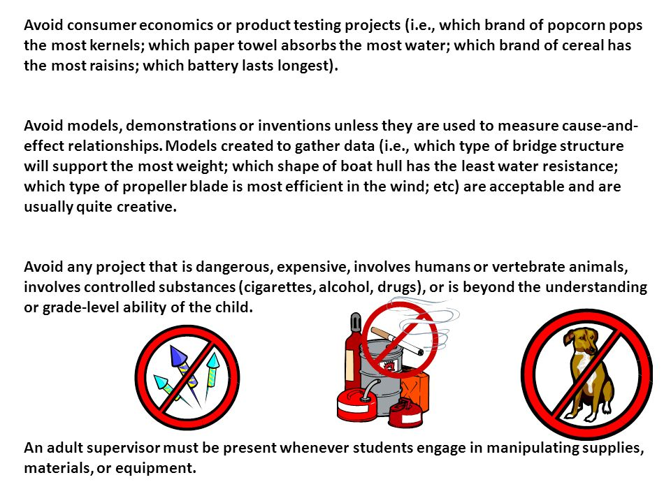 Avoid consumer economics or product testing projects (i. e