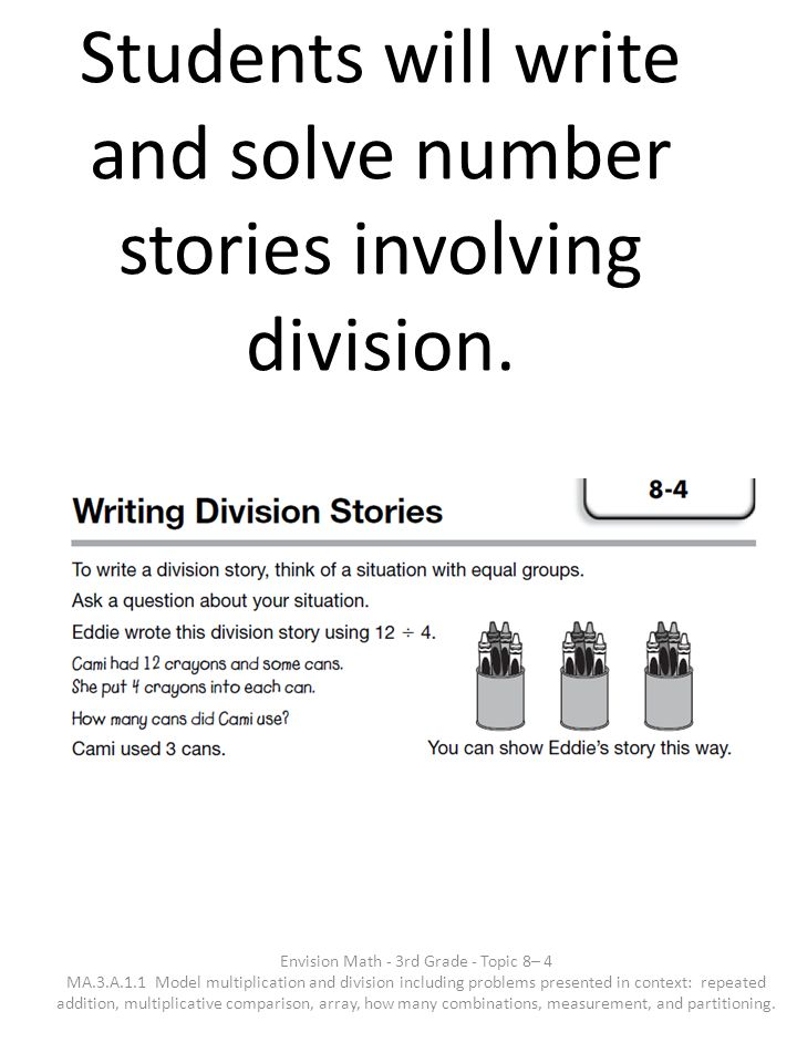 Students will write and solve number stories involving division.