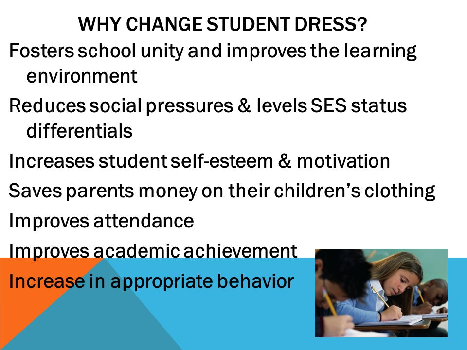 Why Change Student Dress