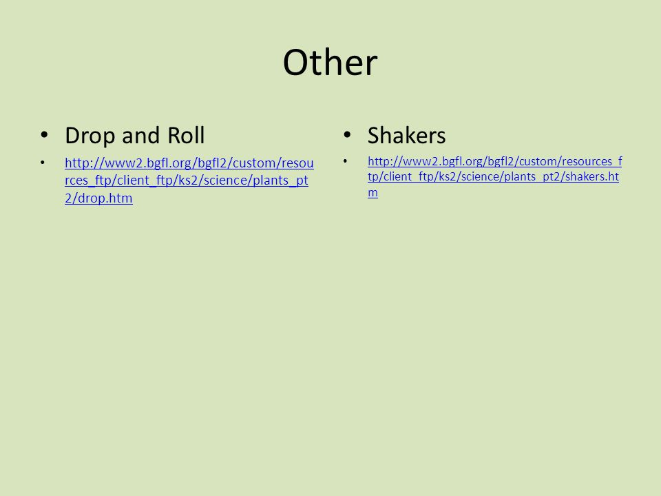 Other Drop and Roll Shakers
