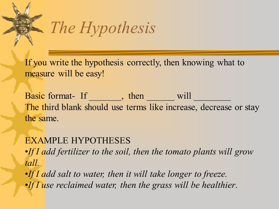 how to write a hypothesis for science