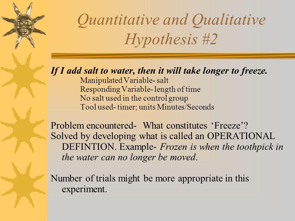 Quantitative and Qualitative Hypothesis #2