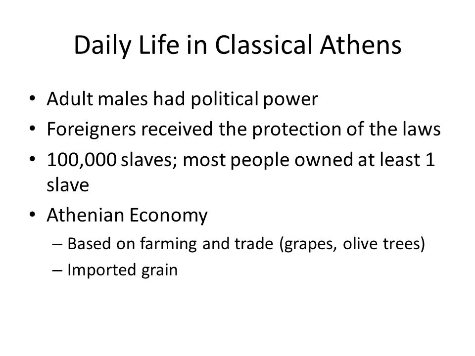Daily Life in Classical Athens