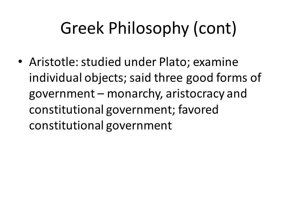 Greek Philosophy (cont)