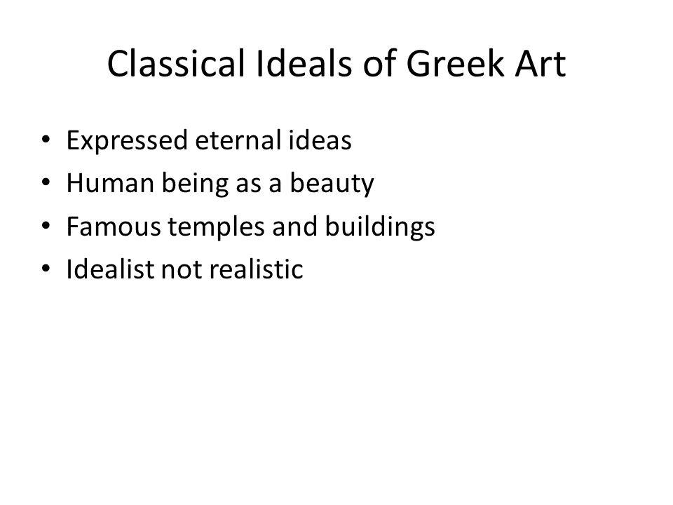 Classical Ideals of Greek Art