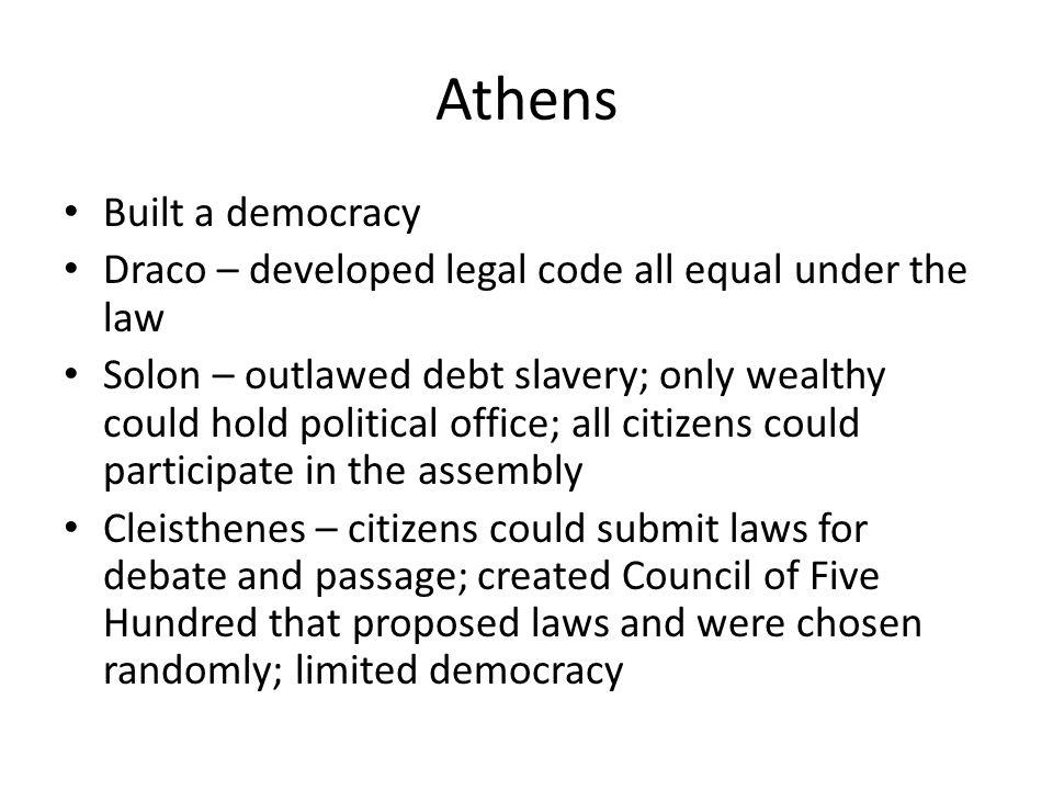 Athens Built a democracy