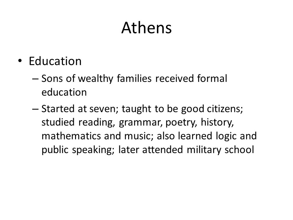 Athens Education Sons of wealthy families received formal education