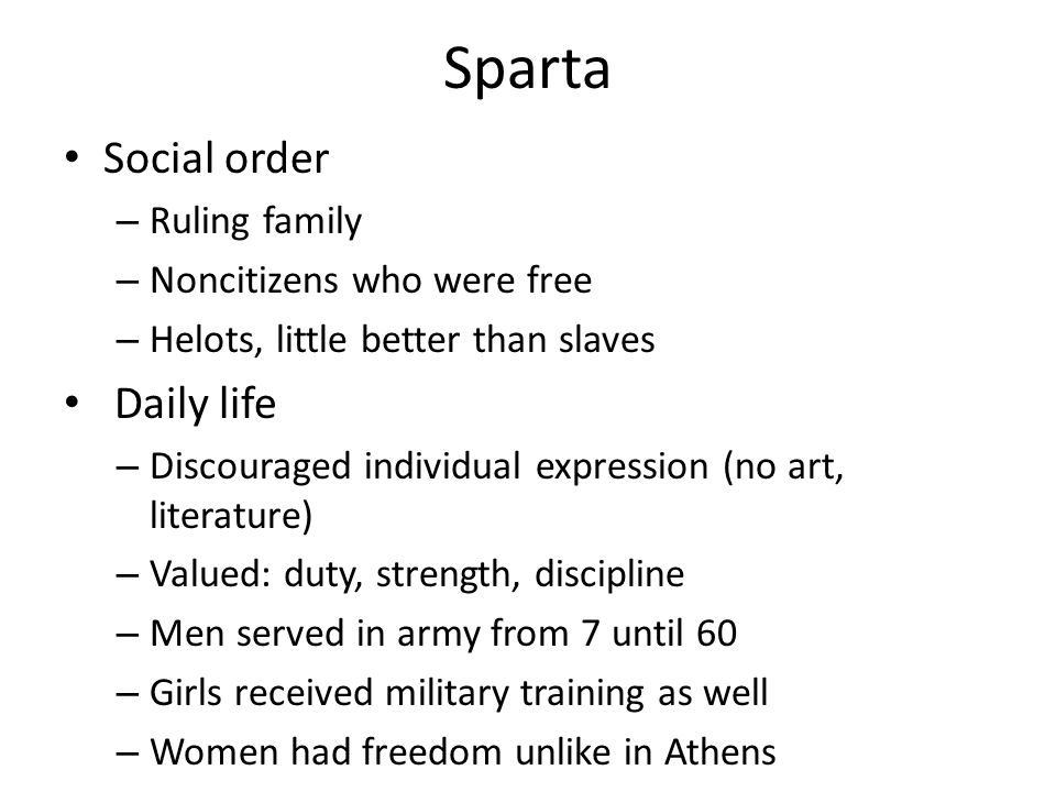 Sparta Social order Daily life Ruling family Noncitizens who were free