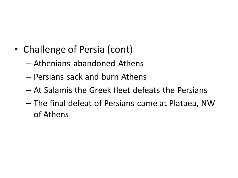 Challenge of Persia (cont)