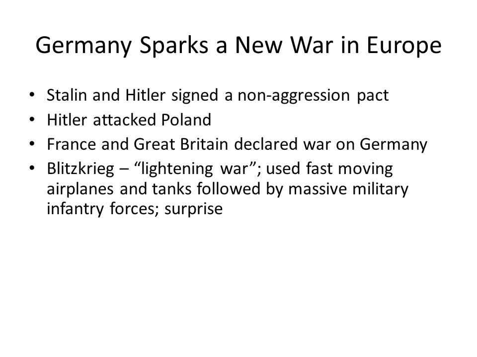 Germany Sparks a New War in Europe
