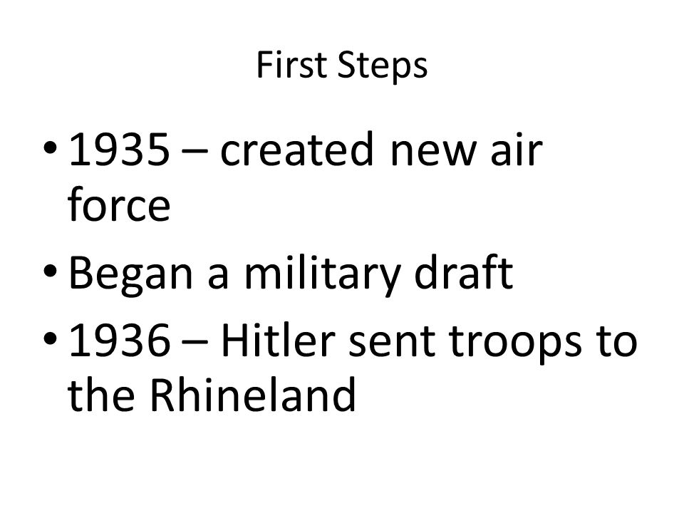 1936 – Hitler sent troops to the Rhineland