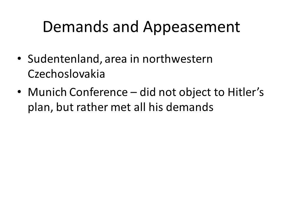 Demands and Appeasement