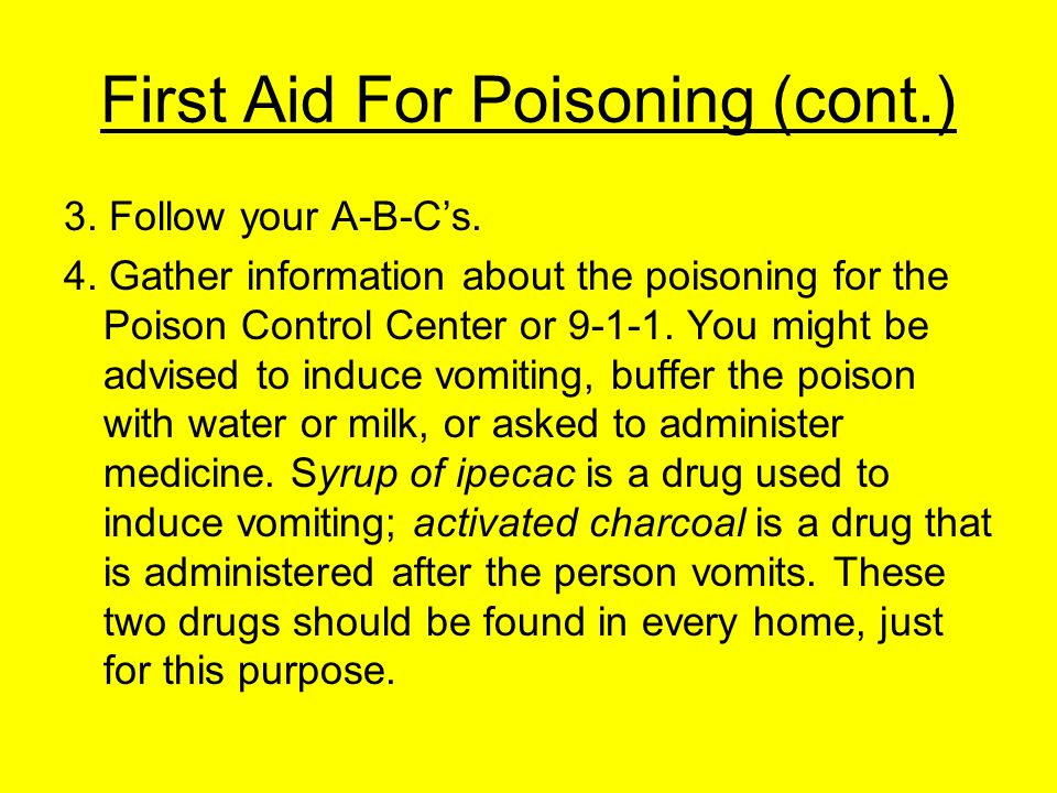 First Aid For Poisoning (cont.)