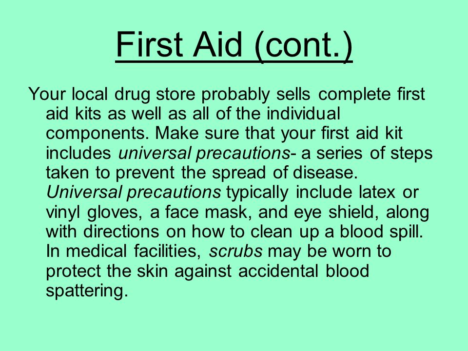 First Aid (cont.)