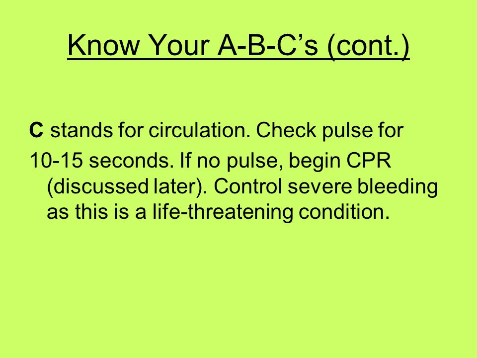 Know Your A-B-C's (cont.)