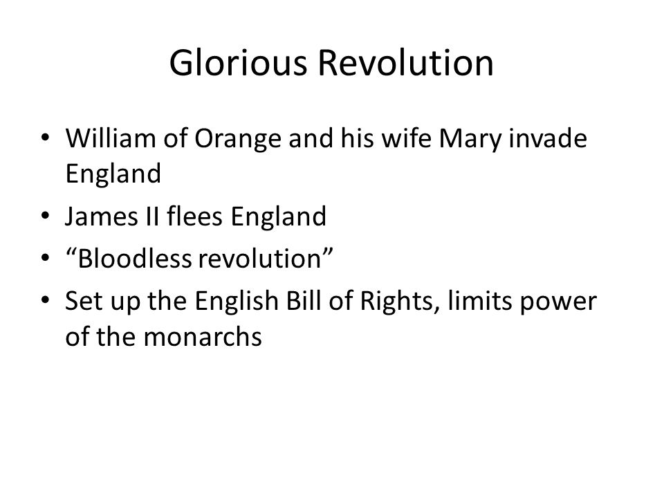 Glorious Revolution William of Orange and his wife Mary invade England