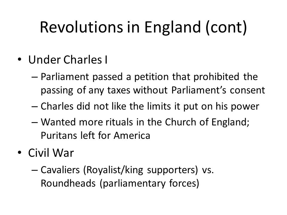 Revolutions in England (cont)