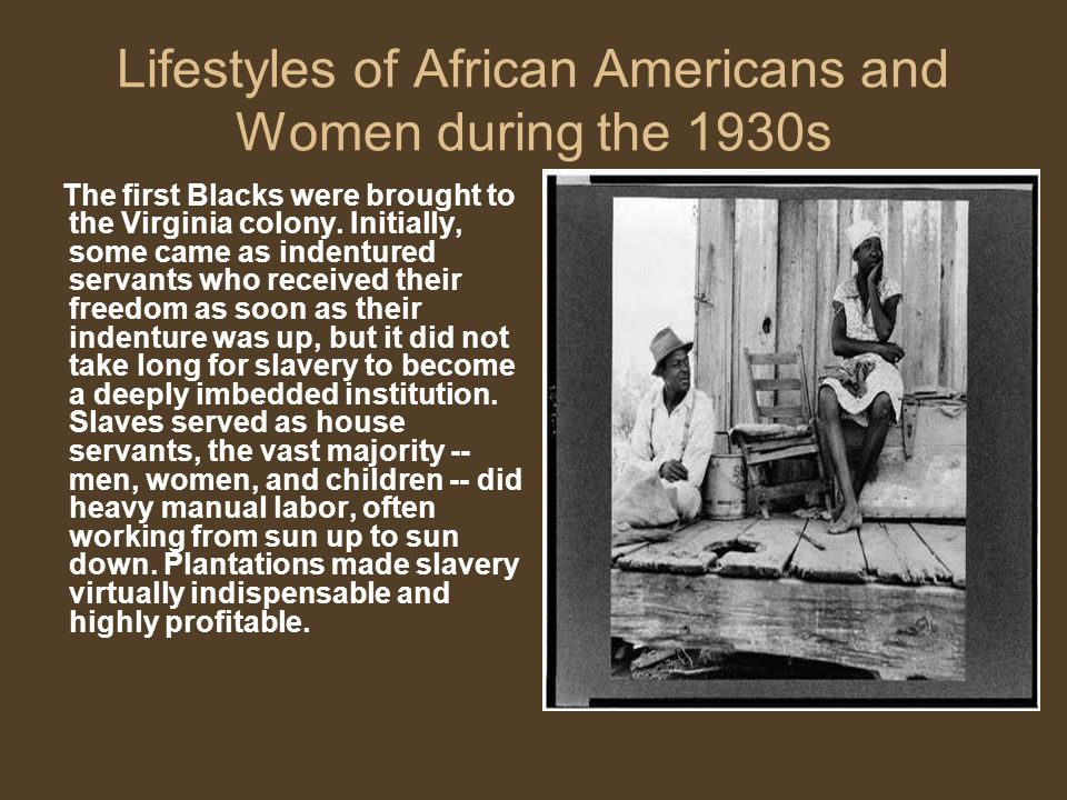 Lifestyles of African Americans and Women during the 1930s