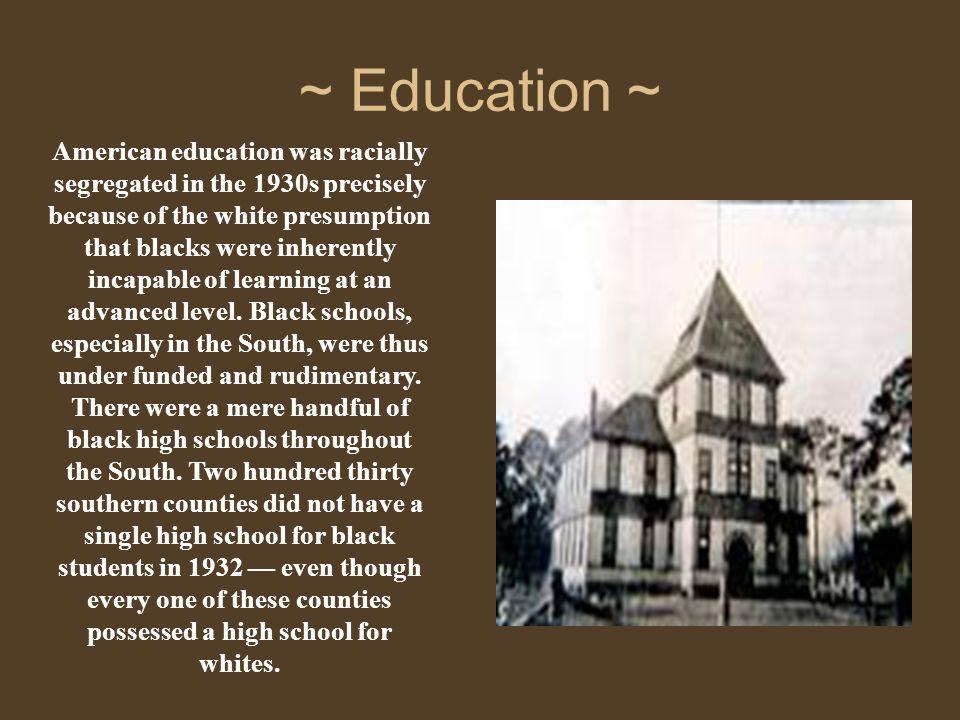 ~ Education ~