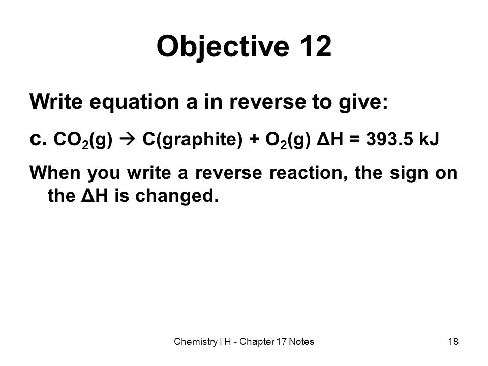 Chemistry I H - Chapter 17 Notes