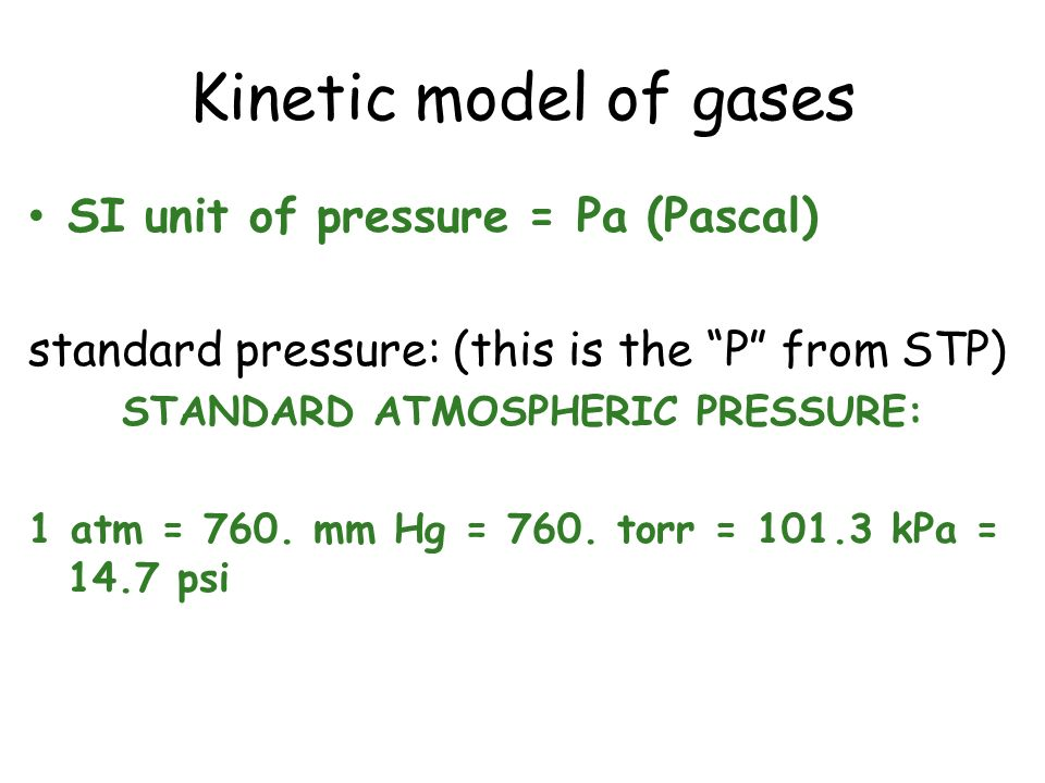 STANDARD ATMOSPHERIC PRESSURE: