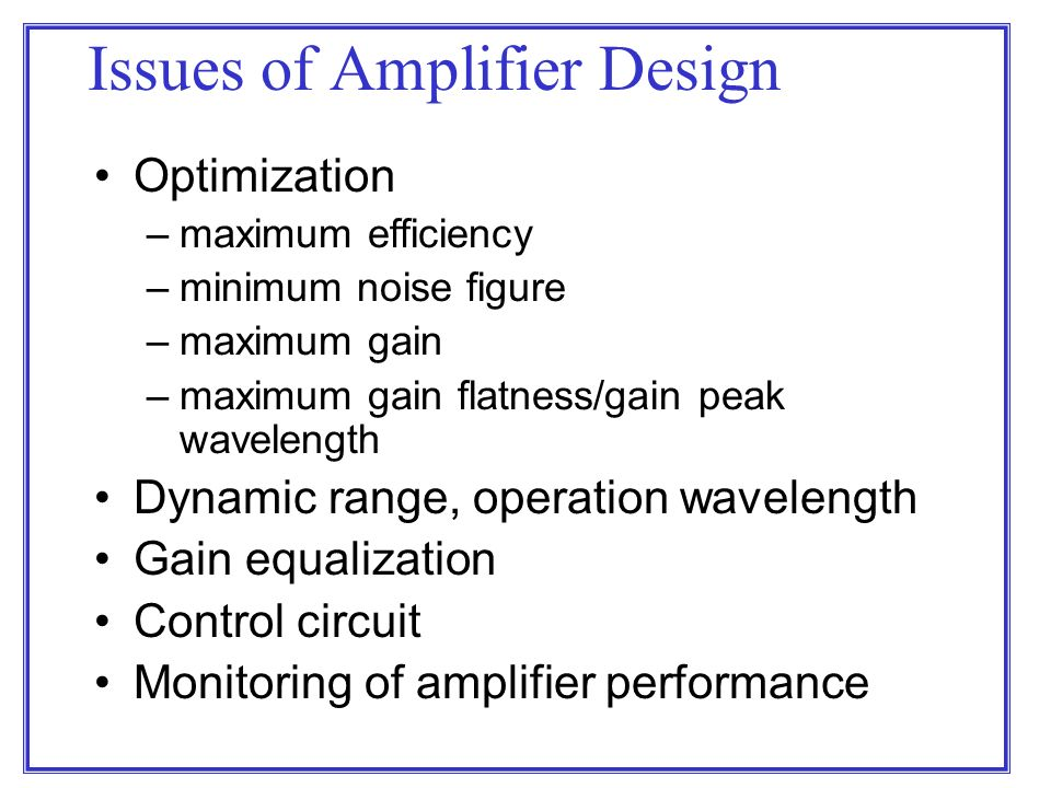 gain equalization of erbium doped fibre Fiber amplifiers are optical amplifiers with doped fibers as gain media erbium-doped and ytterbium-doped fiber amplifiers are the most important types.