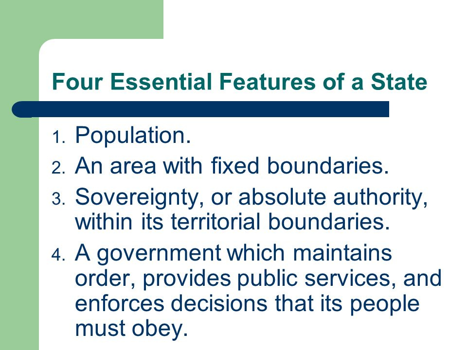 Four Essential Features of a State