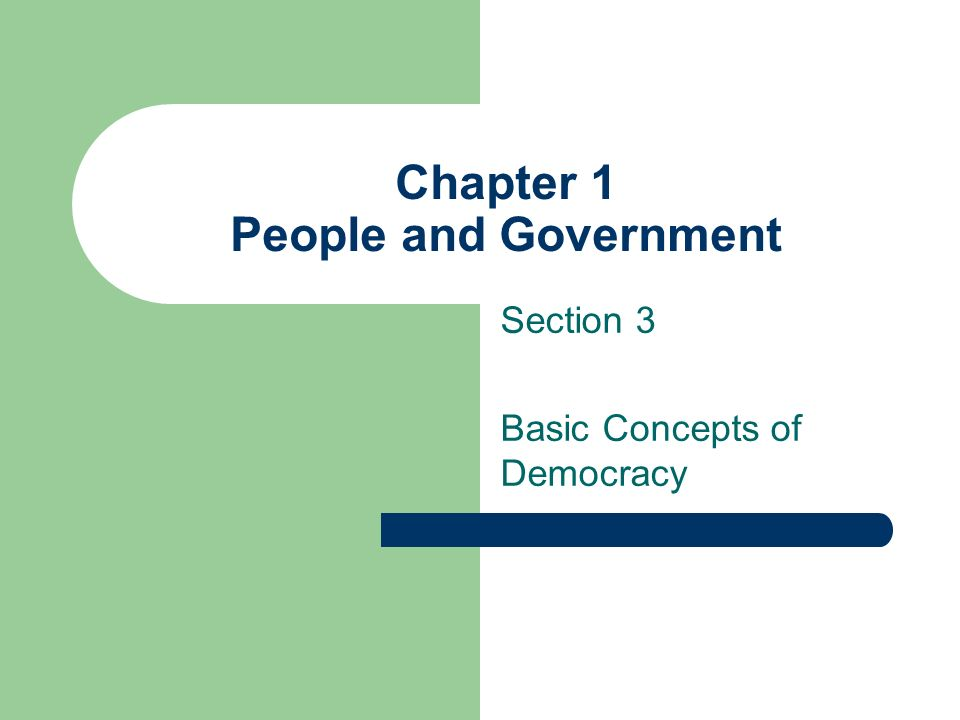 Chapter 1 People and Government