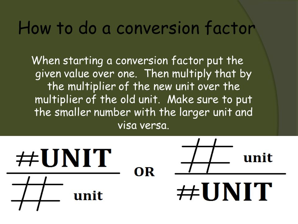 How to do a conversion factor