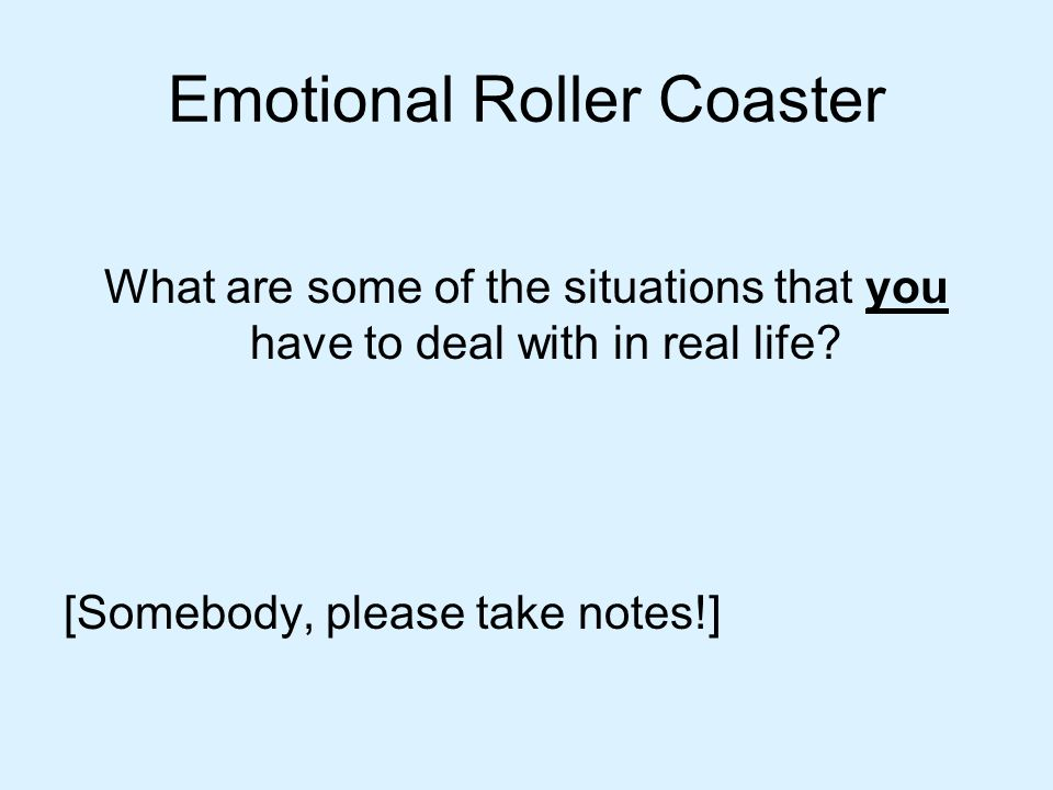Emotional Roller Coaster